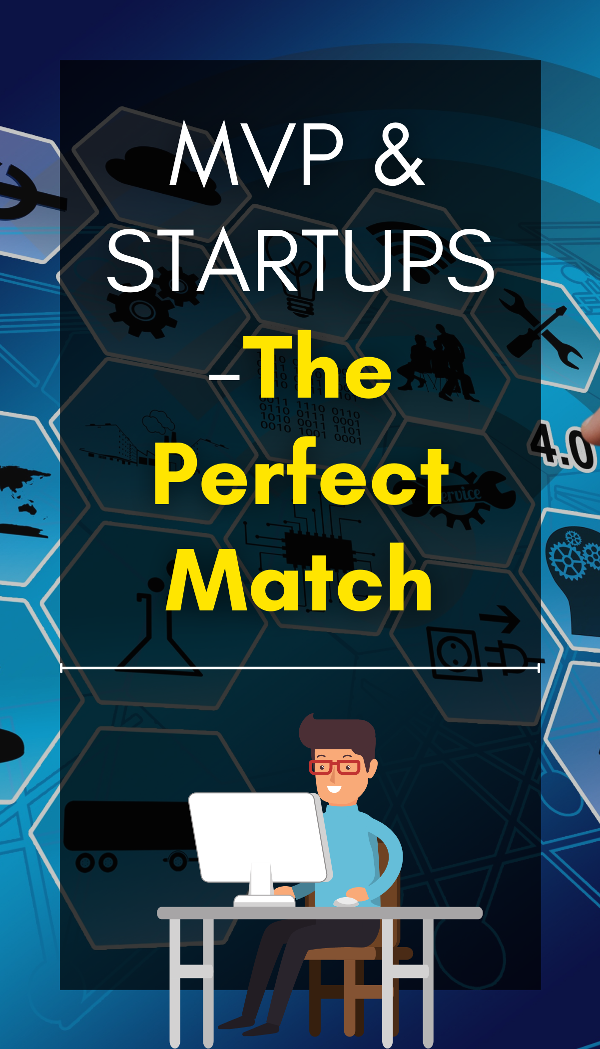 Startups and MVP – The perfect match