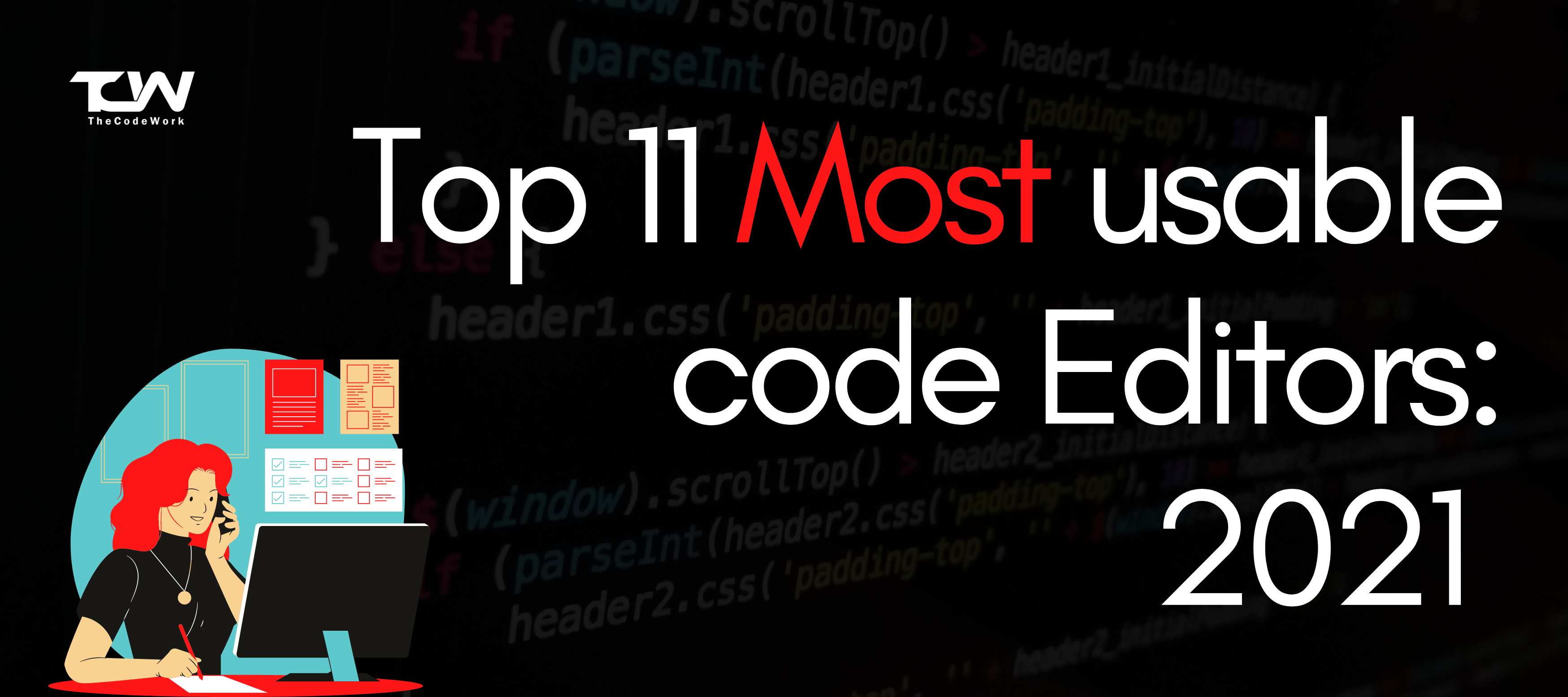 Top 11 Most Usable Code Editors 2021: Latest List