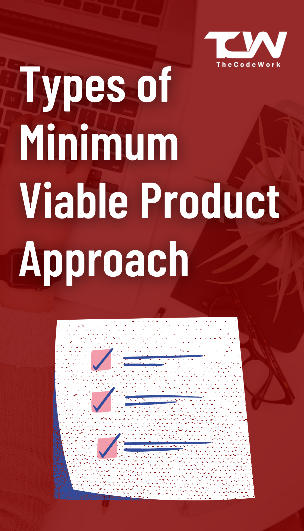 Types/examples of Minimum Viable Product Approach