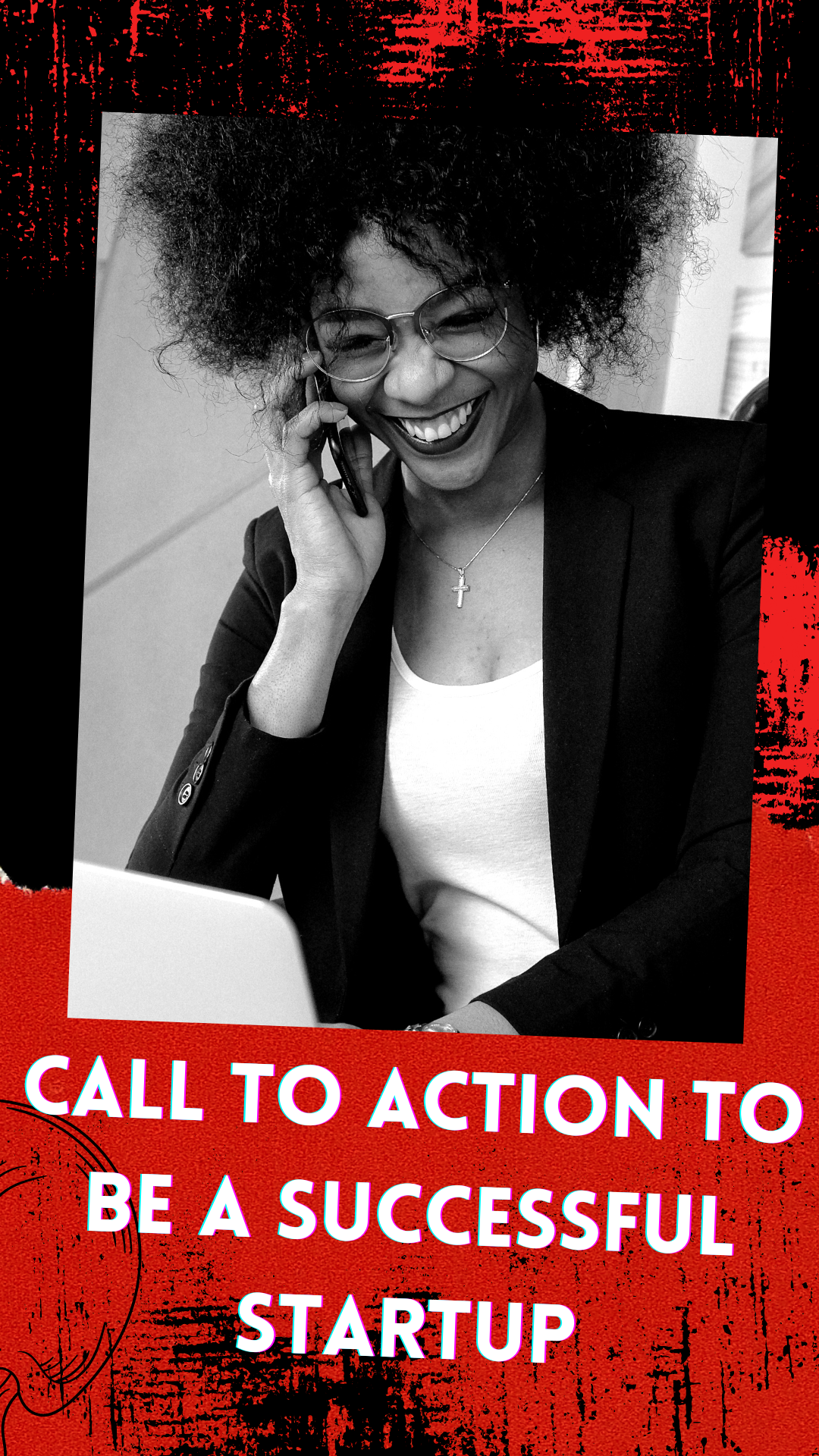 Call to Action to be a Successful Startup