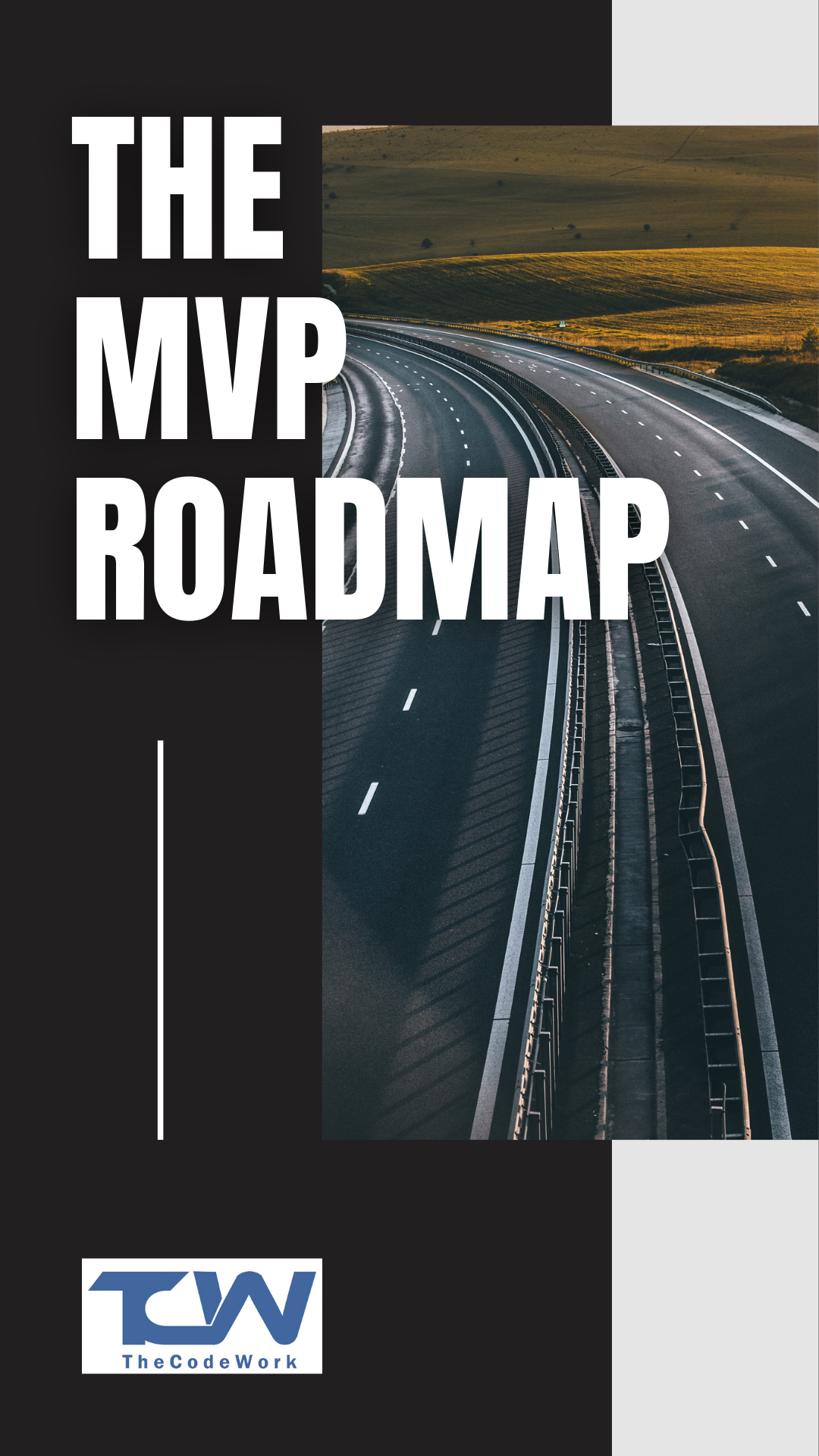 Minimum Viable Product – The Road Map